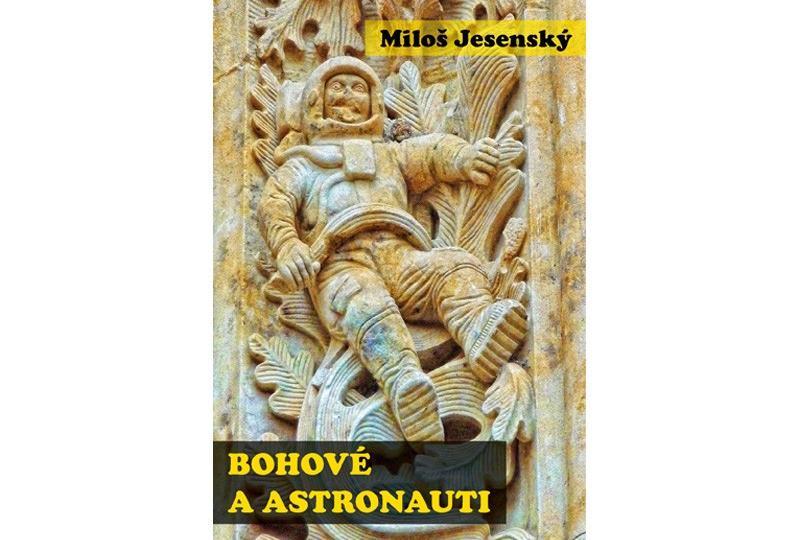 Bohové a astronauti